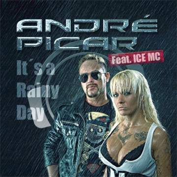Its A Rainy Day Andre Picar feat. Ice MC