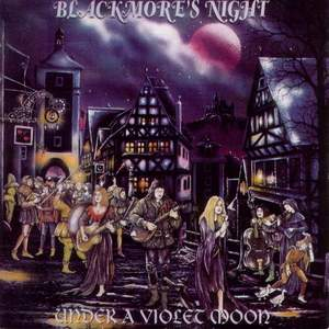 Under A Violet Moon Blackmore's Night