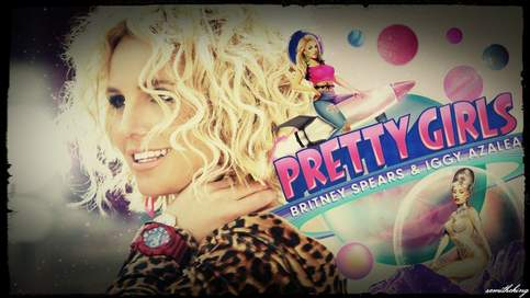 Pretty Girls (feat. Iggy Azalea) Britney Spears