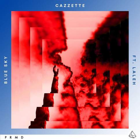 Blue Sky (Original Mix) Cazzette feat. Laleh