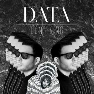 Don't Sing (feat. Benny Sings) Data