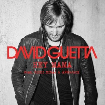 Hey Mama David Guetta ft. Nicki Minaj & Afrojack - Hey Mama (DJ