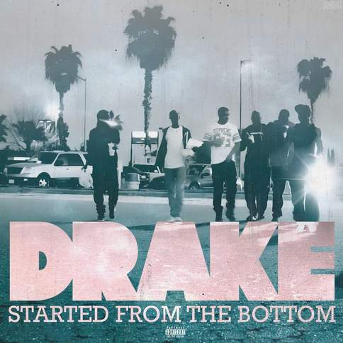 Started From The Bottom Drake