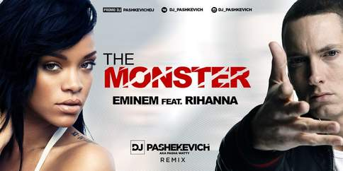 The Monster (ft. Rihanna) Eminem