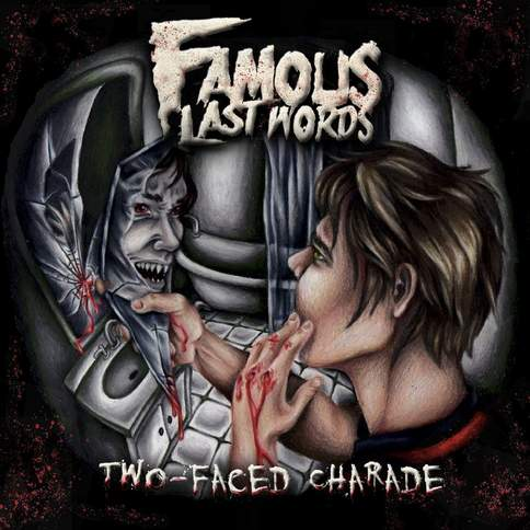 Welcome To The Show Famous Last Words