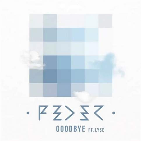 Goodbye (DJ Antonio Remix) Feder & Lyss
