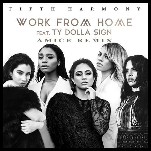 Work from Home Fifth Harmony feat. Ty Dolla Sign